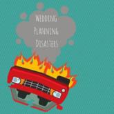 Wedding Planning Disasters